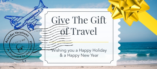 How to Give the Gift of Travel | Acendas Travel Blog